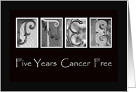 5 Years - Cancer free - Anniversary - Alphabet Art card