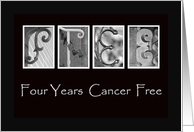 4 Years - Cancer Free - Anniversary - Alphabet Art card