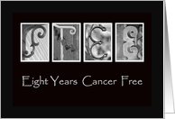 8 Years - Cancer Free - Anniversary - Alphabet Art card