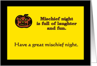 Mischief night is full of laughter and fun. card