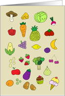 Vegetables & Fruit are great card