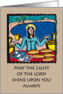 Christmas greeting card - May the light of the lord shine upon you card