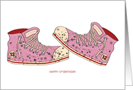 Happy Birthday - Teenager - 13 - Dirty Old Shoes card