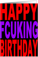 Happy Fcuking Birthday card