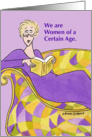 Women of a Certain Age Birthday Humor for Her card