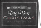 Chalkboard Wishing You a Very Merry Christmas Happy New Year card