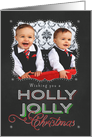 Chalkboard Wishing you a Holly Jolly Christmas Photo card