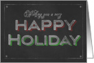 Chalkboard Wishing You a Very Happy Holiday card