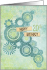 Happy 20th Birthday Circles and Flowers card