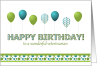 Happy Birthday,Veterinarian,Blue,Green, Polka Dotted Balloons card