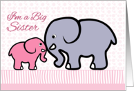 Birth Announcement Girl, I'm a Big Sister, Pink, Elephants card