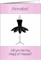 Customizable Be My Maid of Honor with Mannequin & Pink Petal Dress card