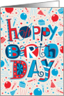 Hand Lettering, Balloons, Candles, Party Hats Happy Birthday card