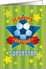 Soccer Superstar Happy Birthday card