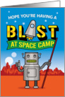 Thinking of You Space Camp Robot card