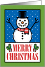 Happy Snowman Merry Christmas with Holly card