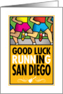 Good Luck Running In San Diego card