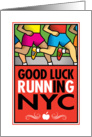 Good Luck Running In New York City card
