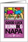 Good Luck Running In Napa card
