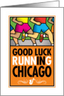 Good Luck Running In Chicago card