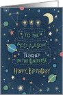 Happy Birthday Most Awesome Teacher in the Universe card