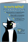 Humorous Retirement Congratulations, Black & White Tuxedo Cat card
