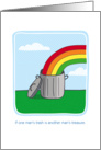 Birthday humor, Trash Can with Rainbow, Treasure card