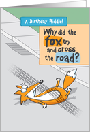 Funny Birthday Riddle with Fox card
