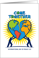 International Day of Peace Come Together Heart Shaped Globe card