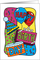 Happy Birthday, Balloons, Gift and Cake Pop Art card