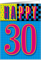 Happy 30th Birthday, Eighties Style Design card