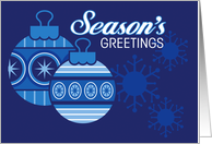 Season's Greetings, Blue Ornaments and Snowflakes card