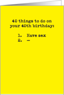 40 Things To Do Sex Funny 40th Birthday Card