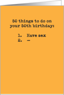 50 Things To Do Funny Sex 50th Birthday Card