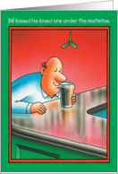 Bill Kissed Beer Humor Christmas Card