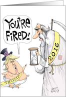 Mr Trump Fires the Year 2016 card