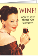 Wine! Hilarious Card