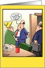 Hold My Calls Humor Card