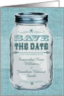 Rustic Mason Jar Wedding Save the Date Blue card