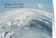 Happy Birthday for a Coach, Who's Out of this World. card