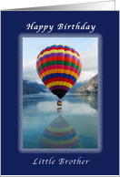 Happy Birthday Little Brother, Hot Air Balloon card