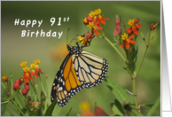 Happy 91st Birthday, Monarch Butterfly on Red Milkweed Flowers card