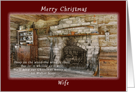 Merry Christmas, For my Wife, Early American Log Home card
