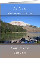 Get Well Soon Card, From Your Heart Surgery, Mountain Lake card