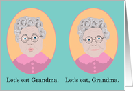 Let's Eat Grandma, Proper Grammar Happy Birthday Grandma Card