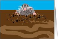 Mole with Glasses and Dirt Tunnel Blank Note Card