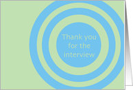 Blue and Green Target - Thank You for the Interview card