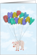 Pig Flying with Balloon Letters - Happy Birthday Card
