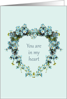 Hospice, You are in my Heart - Heart Shaped Forget-Me-Nots card