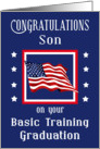 Son, Congratulations Basic Training Graduation - American Flag & Stars card